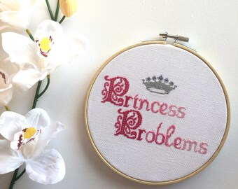 """Cross Stitch """"Princess Problems"""" Pink Ombre Embroidery Hoop Art Wall Hanging"""