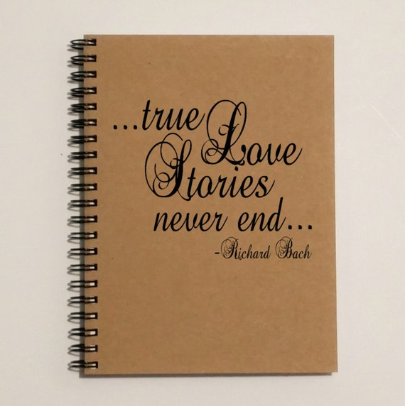 A True Love Story Never Ends Quote: True Love Stories Never End... Richard Bach Quote Romantic