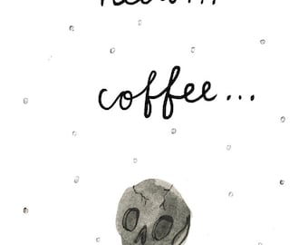 Need Coffee Skull Postcard A6