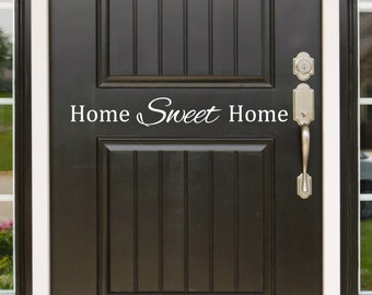 Home Sweet Home - Vinyl Door Decal Sticker Wall Family Kids Welcome Home Quote Entryway Kitchen Welcoming Door Decal Greetings Sticker Art