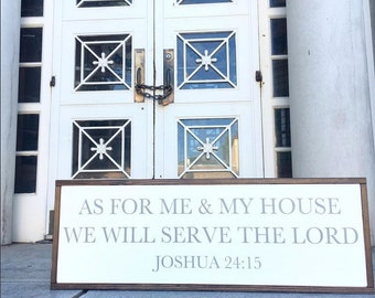 As For Me and My House We Will Serve the Lord   Joshua 24:15   Fixer Upper Style   36 x 13
