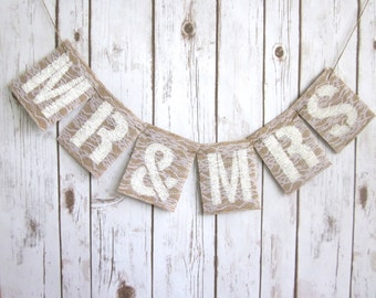 Mr & Mrs Burlap Banner / Lace / Wedding Decoration / Head Table Sign