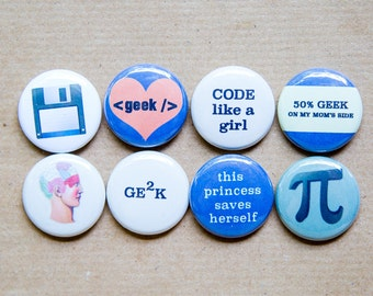 8 Geek buttons - Set of 8 - student gift, stocking stuffers, geek girl, pi, code like a girl, gift for her