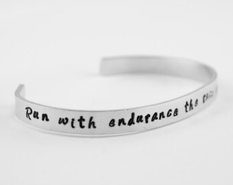 Run with endurance the race set before us bracelet, Christian gift for her, gift for runner, Bible verse scripture cuff, hand stamped gift