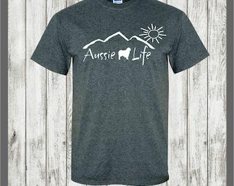 Australian Shepherd T-shirt Aussie Life #008 Great gift for the Aussie herding dog lover!