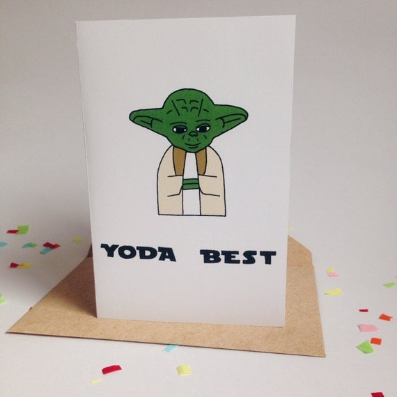 Yoda Best Star Wars Pun Star Wars Card Yoda Card Star Wars