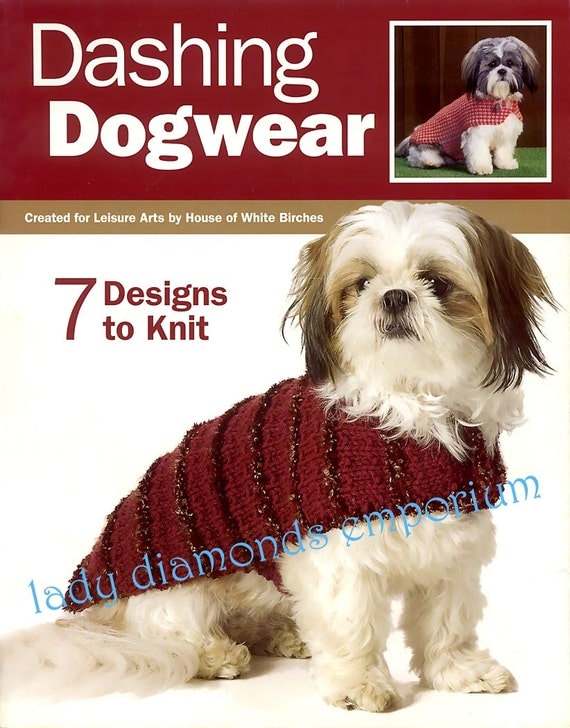 Seven Adorable Knit Dog Coats Sweaters Scarf Booties Dashing