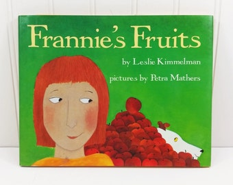 Frannies Fruit by Leslie Kimmelman, 1989 Harper & Row First Edition, Family Fruit Stand