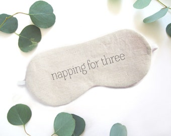 Napping for Three Sleeping Mask // Mom-to-be Sleep Mask // Twins Pregnancy Gift, Baby Shower Gift // Mothers Day Gift // Maternity Gift