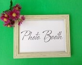 Photo Booth Sign Printable Wedding Signage INSTANT DOWNLOAD, Wedding Reception
