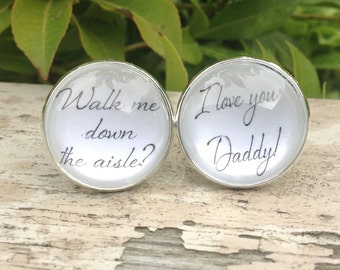 Father of the Bride Cuff Links, Walk me Down the Aisle , Black White Wedding Cufflinks, Gifts for Dad