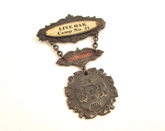 Vintage Woodmen of the World Sovereign Badge - Live Oak Camp No. 21 - Fraternal Regalia