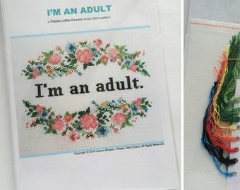 "Cross Stitch Kit ""I'm An Adult"". Modern Floral Counted Cross Stitch Kit. DIY Craft Funny cross stitch."
