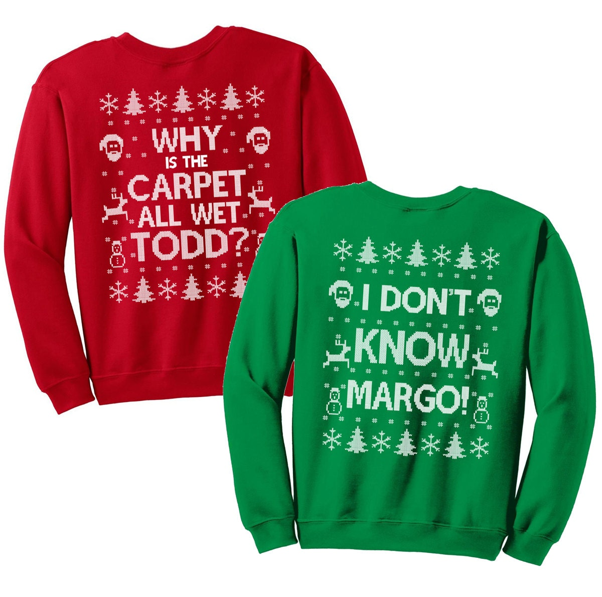 Matching Christmas Shirts I Don T Know Margo And Why Is