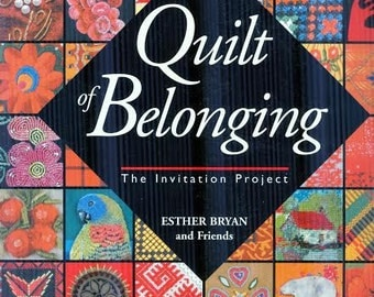 Quilt of Belonging - The Invitation Project by Esther Bryan and Friends