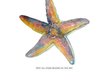 Watercolor Print Starfish Not all Stars belong in the Sky 4 x 6