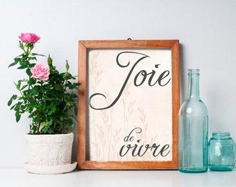 Joie de Vivre - 8x10 Printable Art Print, Inspirational Print, French Decor
