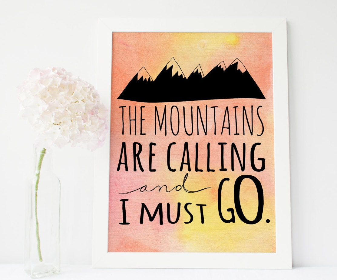 Wanderlust wall art the mountains are calling and i must for The mountains are calling and i must go metal sign
