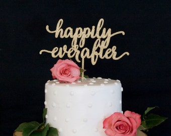 Happily Ever After Calligraphy Wedding Cake Topper