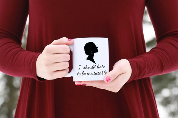 DOWNTON ABBEY | I should hate to be predictable | Message Mugs | 11 oz.