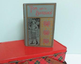 Tom the Bootblack by Horatio Alger, 1889 A.L. Burt Antique Book, Beautiful Cover, Bonus 1926 Postcard