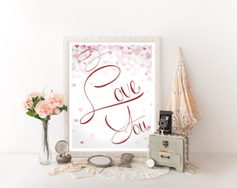 I Love You Quote, I Love You Digital Download, I Love You Decor, I Love You Wall Art, I Love You Sign, I Love You Printable, I Love You 0052