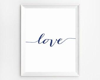 Love Wall Art, Printable Wall Art, Love Print, Wall Art, Home Decor, Navy Blue Wall Art, Art Print, Navy Blue Decor, Love Art, Quote Art