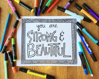 Adult Coloring Page - You are Strong and Beautiful - Printable Coloring Page for Adults - Inspirational Coloring Page Download - Quote Art