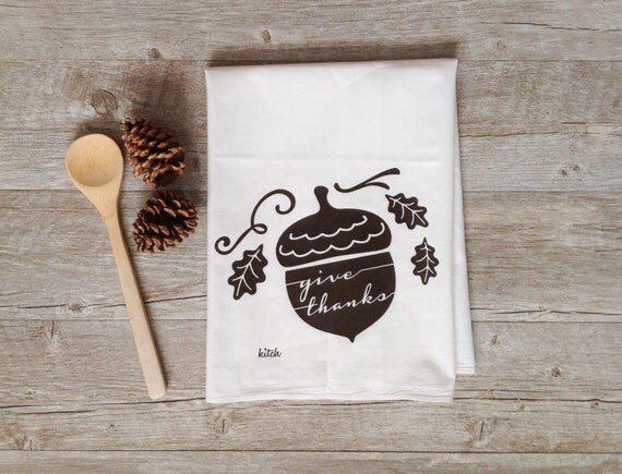 Thanksgiving Tea Towel Give Thanks Acorn Thanksgivingrhetsy: Thanksgiving Kitchen Towels At Home Improvement Advice