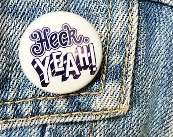 Heck yeah! Typographic hand lettering Badge