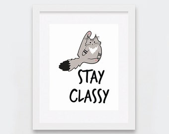 Stay Classy Prints, Cats Digital Downloads Art, Funny Maine Coon Cat Art Printable, Maine Coons Cat Art Print, Cat Lovers Gifts, Funny Cats