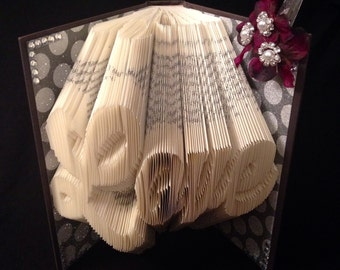 Love Folded Book Art, Wedding Gift, Anniversary Gift, Bridal Shower Gift, Valentine's Gift, Romantic Gift, Book Art, Valentine's, Unique