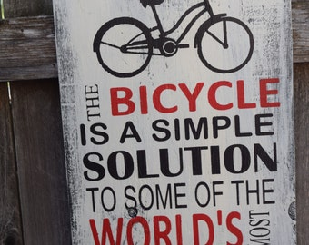 Bicycle Sign, The Bicycle Is A Simple Solution To Some Of The World's Most Complicated Problems Sign, Bike Sign, Bike Wall Hanging