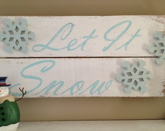 LET IT SNOW wood sign white with blue snowflakes
