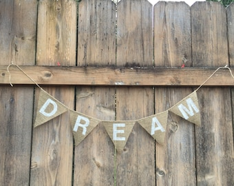DREAM Burlap Banner - CUSTOMIZE!