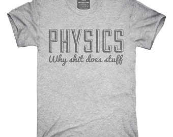 Funny Physics T-Shirt, Hoodie, Tank Top, Gifts