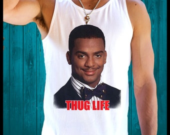 Fresh Prince Bel Air Thug Life WILL SMITH carlton Banks T Shirt singlet SWAG swerve dope