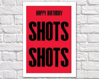 Drinking Birthday Card   Funny Birthday Card   Birthday Card Alcohol   Happy Birthday - Shots Shots!