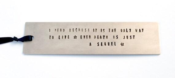 Metal Bookmark -  Aluminum Bookmark - Hand Stamped Bookmark - Quote Bookmark - Bookworm Gift