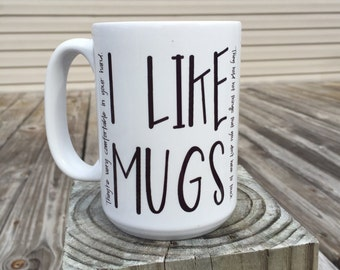 I LIKE MUGS - Demi Lovato quote coffee mug