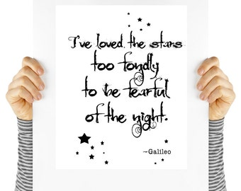 Galileo quote, stars, instant art, digital download, typography, science quote, art print, black and white, wall art, quote
