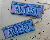 "Colorado License Plate Earrings - ""ARTIST""  -OOAK Designer Earrings - Great Gift! (L-31)"