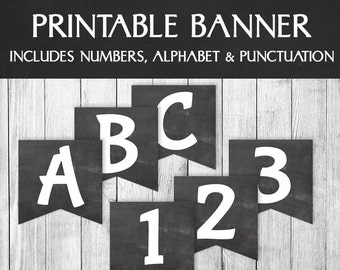 Printable Chalkboard Banner, Alphabet Bunting for birthdays, wedding printables, party banner any phrase, chalk board party bunting, S1E1