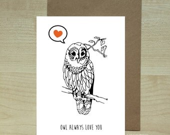 "A6 ""owl always love you"" love greeting card"