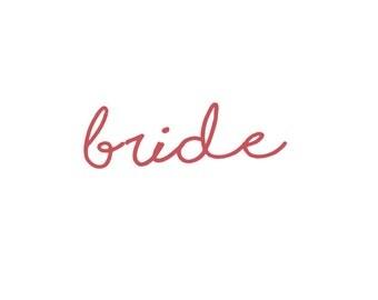 Bride Vinyl Iron-On Decal~ Glitter Iron-On Vinyl Decal~ Iron-On Vinyl Decal