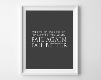 Failure quote print / Printable poster/8 x 10 wall print/Motivational print/Fitness print /'Fail better' /Instant download/keep trying print