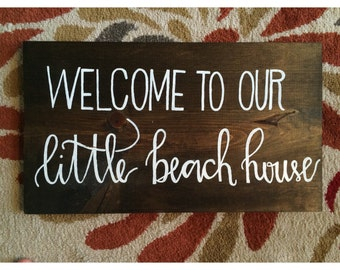 Welcome to our house sign