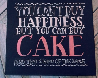"12""x12"" routered wood sign. Cake=happiness. Freehand painted."
