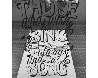 Those Who Wish To Sing - quote template for paper cutting - Personal and Commercial use PDF