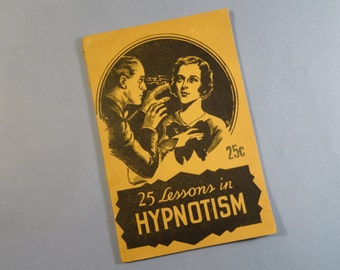 SALE!!!  25 Lessons in Hypnotism by L E Young - Amaze your friends at parties!